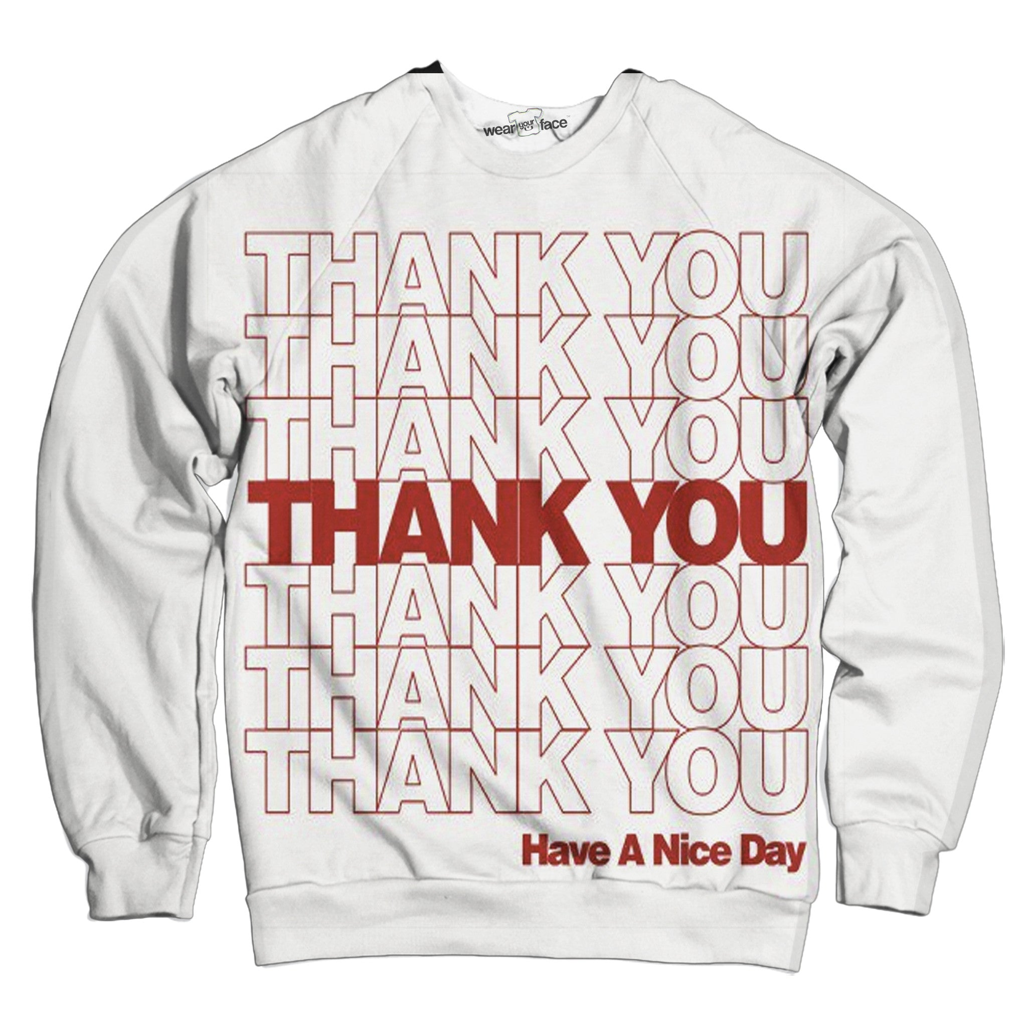 Thank You Sweatshirt