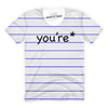 You're T-Shirt
