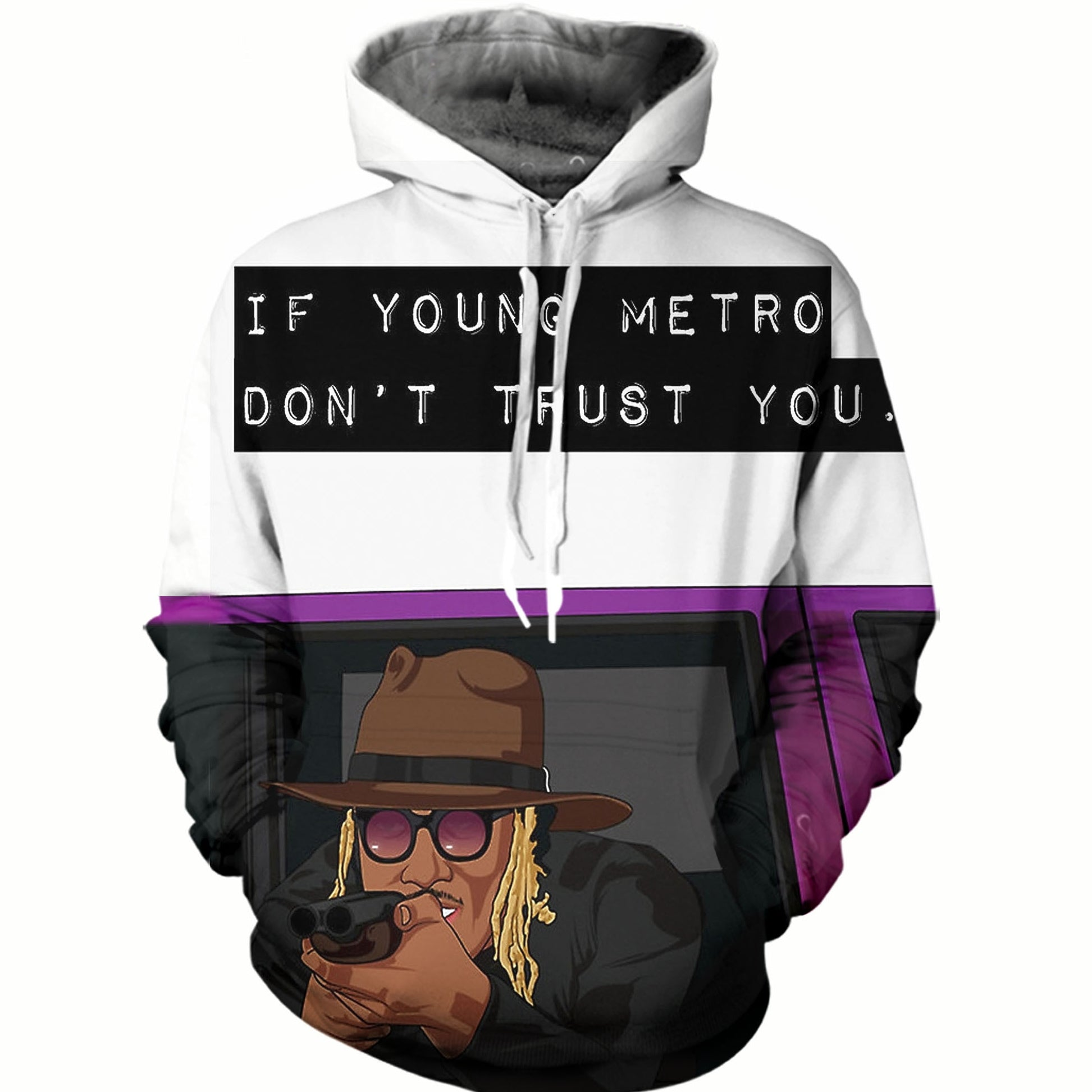 Young Metro Don't Trust You Hoodie