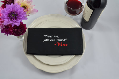 """Trust Me, You Can Dance""  WINE - French Press Linens"