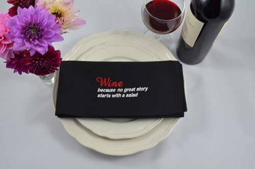 WINE Because No Great Story Starts With A Salad - French Press Linens