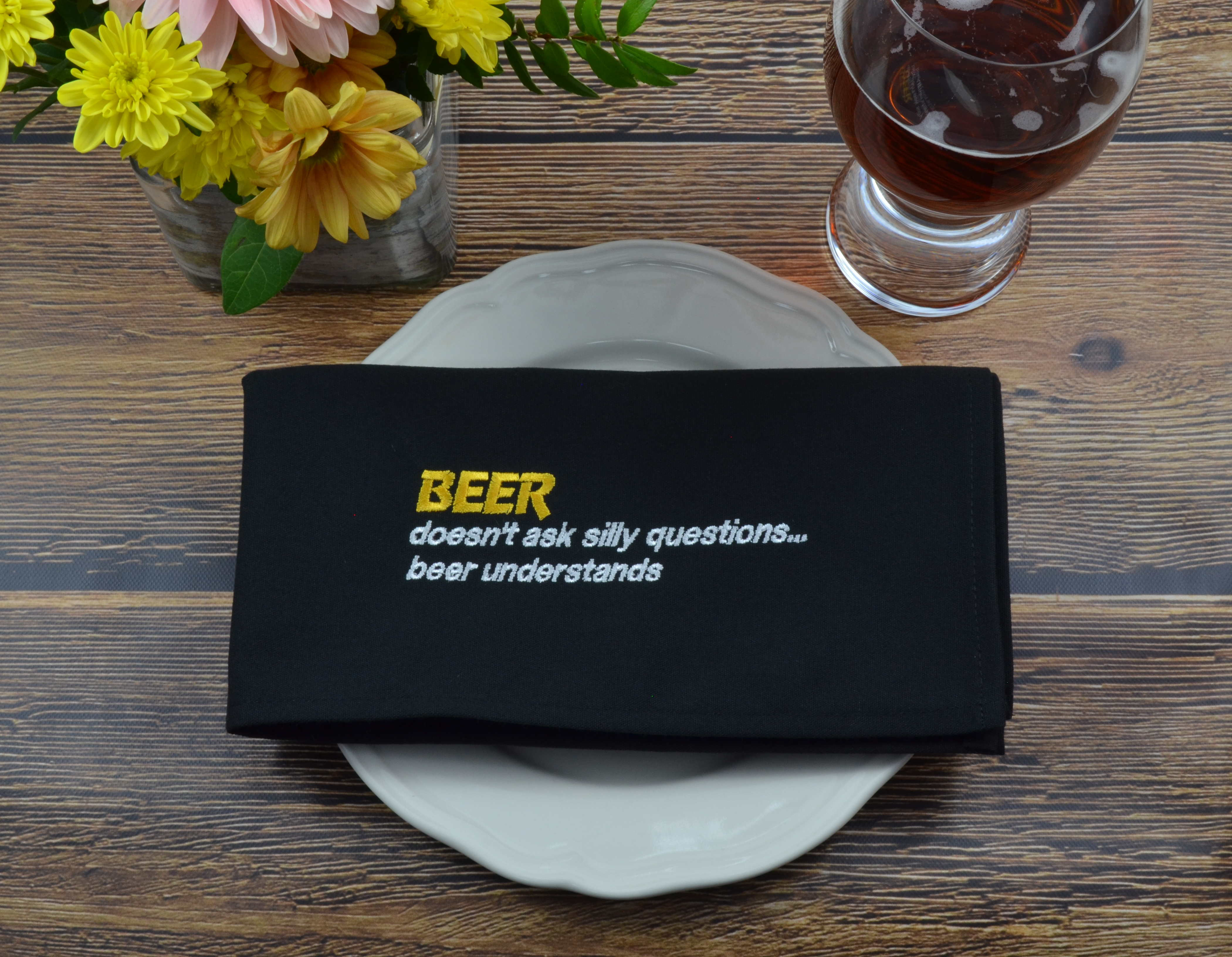 BEER Doesn't Ask Silly Questions, Beer Understands - French Press Linens