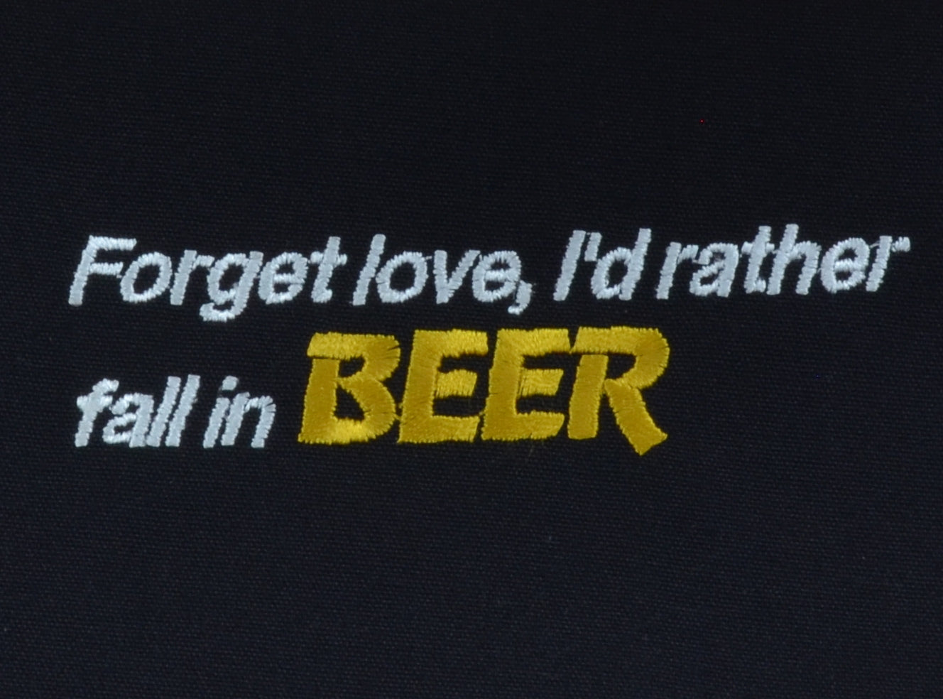 Forget Love, I'd Rather Fall In BEER - French Press Linens