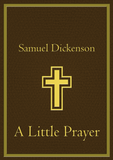 Dickenson — A Little Prayer (2015) — Complete Score and Parts