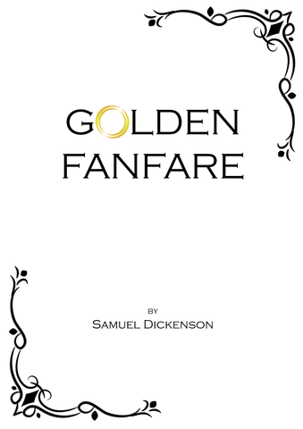 Dickenson — Golden Fanfare (2016) — Score Only