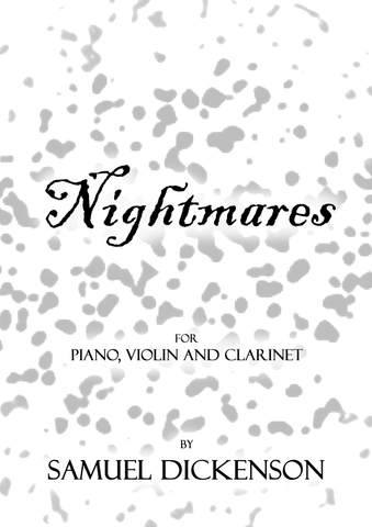 Dickenson — Nightmares (2015) — Piano, Violin, Clarinet in B-flat