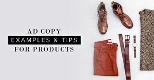 Ad Copy Examples & Tips For Advertising A Product Hickey Media
