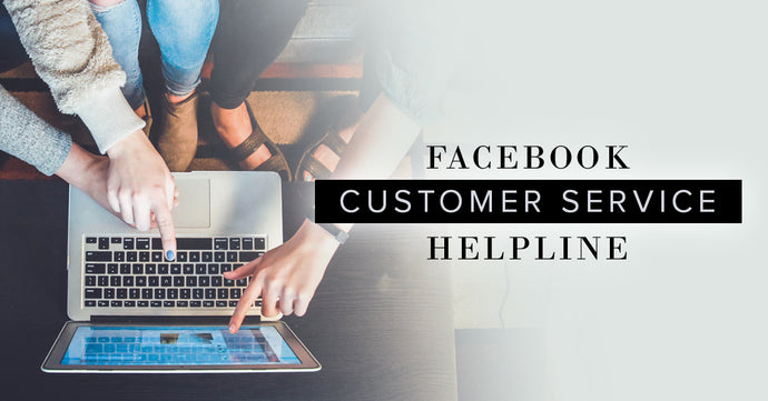 Facebook Customer Service Helpline