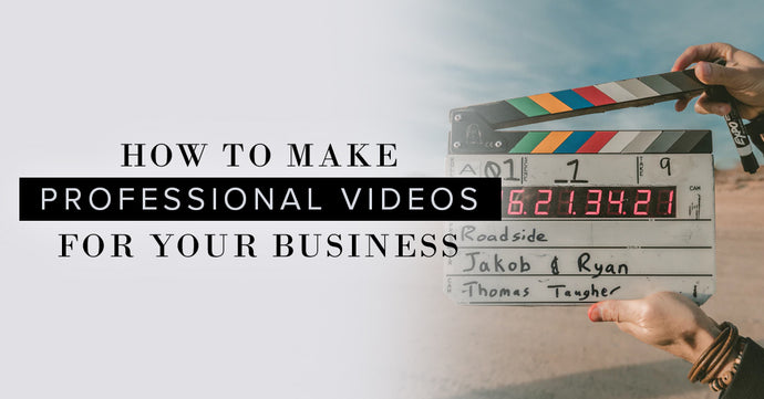 How To Make Professional Videos For Your Fashion Business