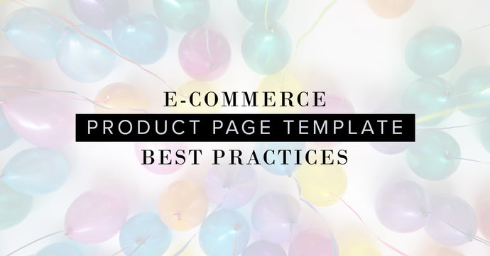 E-commerce Product Page Template Best Practices