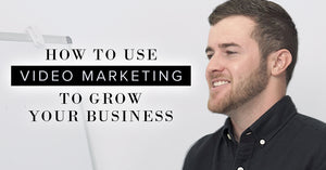 How to Use Video Marketing To Grow Your Business Hickey Media