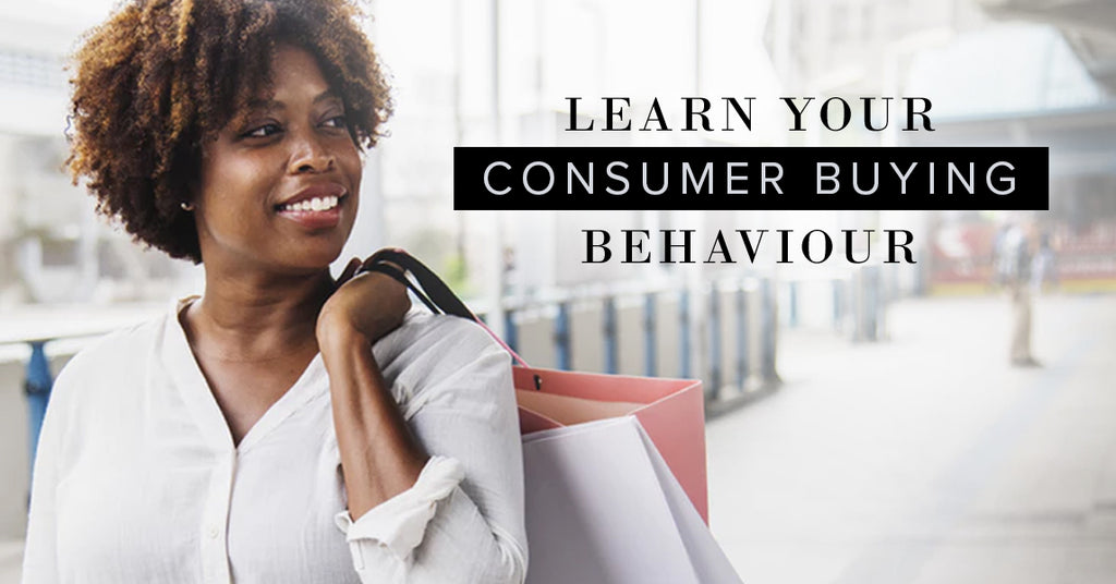 Learn Your Consumer Buying Behavior Hickey Media