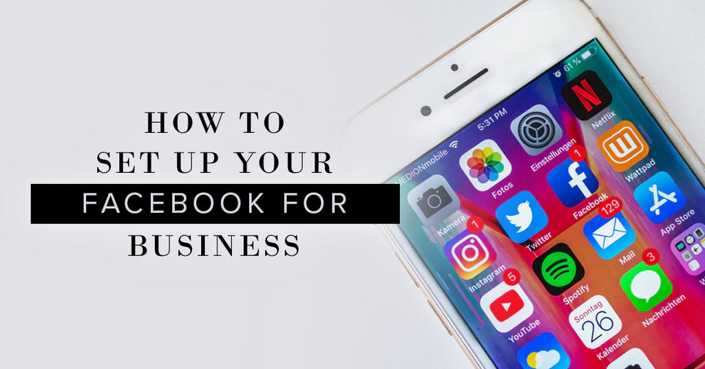How To Set Up Your Facebook For Business Use Hickey Media