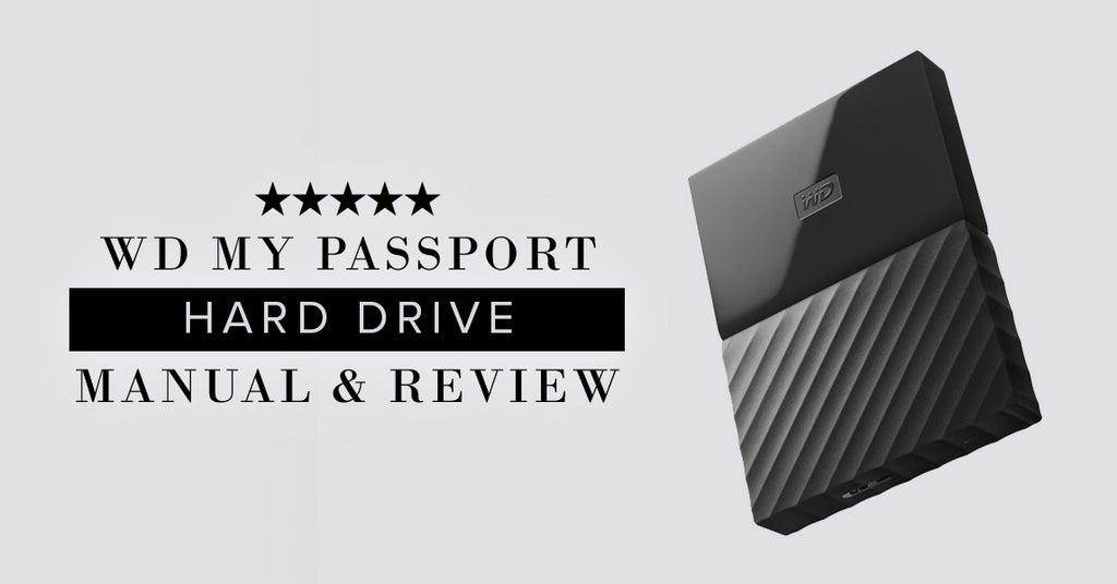 WD My Passport For Mac & PC Review Hickey Media