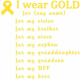 "KID'S  ""I Wear Gold for...""  PERSONALIZED Cotton Tee"