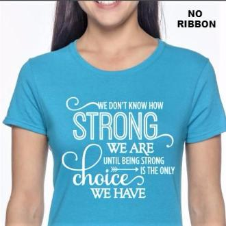 "LADIES ""How Strong"" Blue T-Shirt"