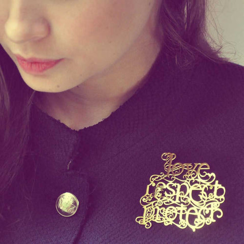 Love Respect Protect Brooch