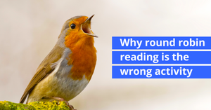 Why round robin reading is the wrong activity