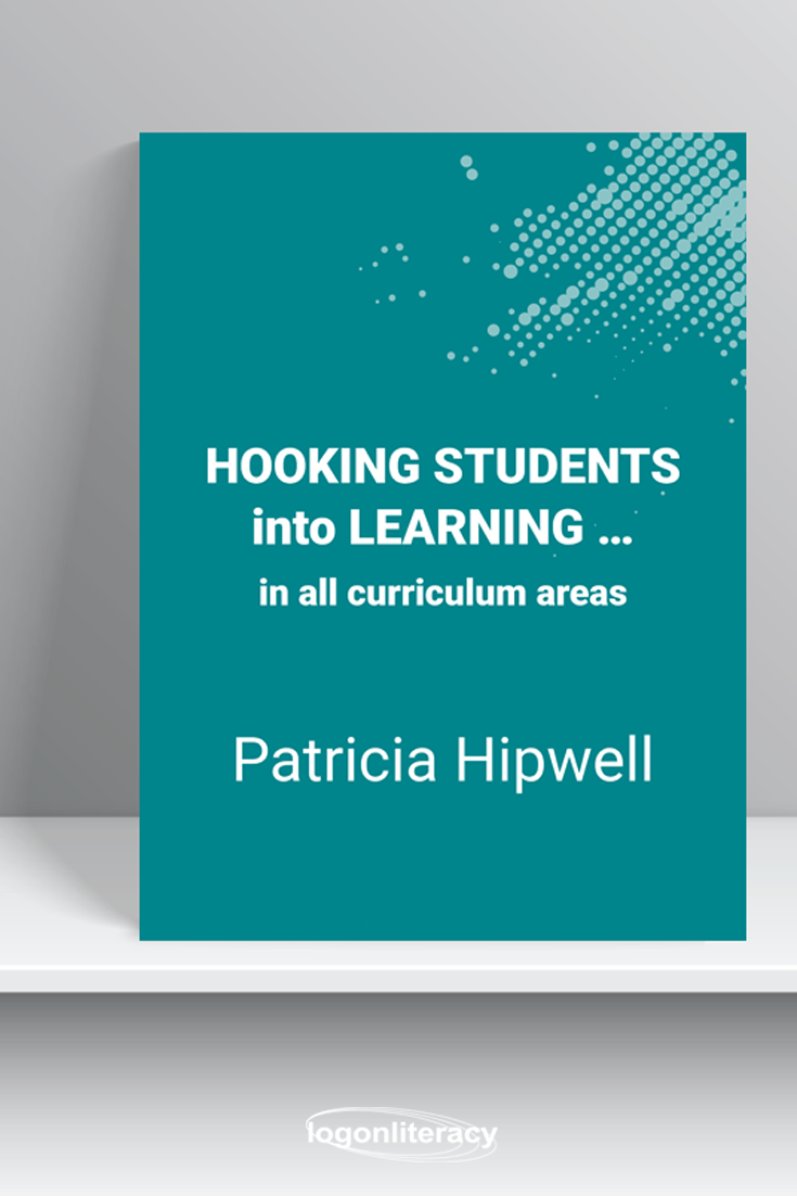 Hooking Students into Learning … in all curriculum areas