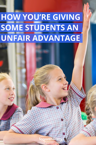 How you're giving some students an unfair advantage