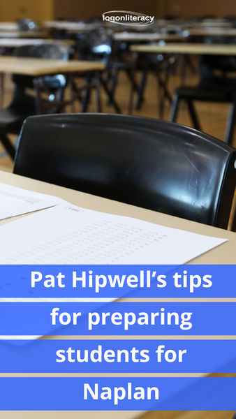 Pat Hipwell's tips for preparing students for Naplan