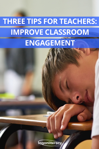 Three Tips for Teachers to improve classroom engagement