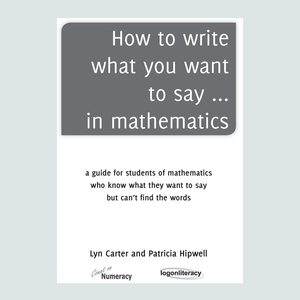 How to write what you want to say... in mathematics