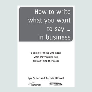 How to write what you want to say... in business