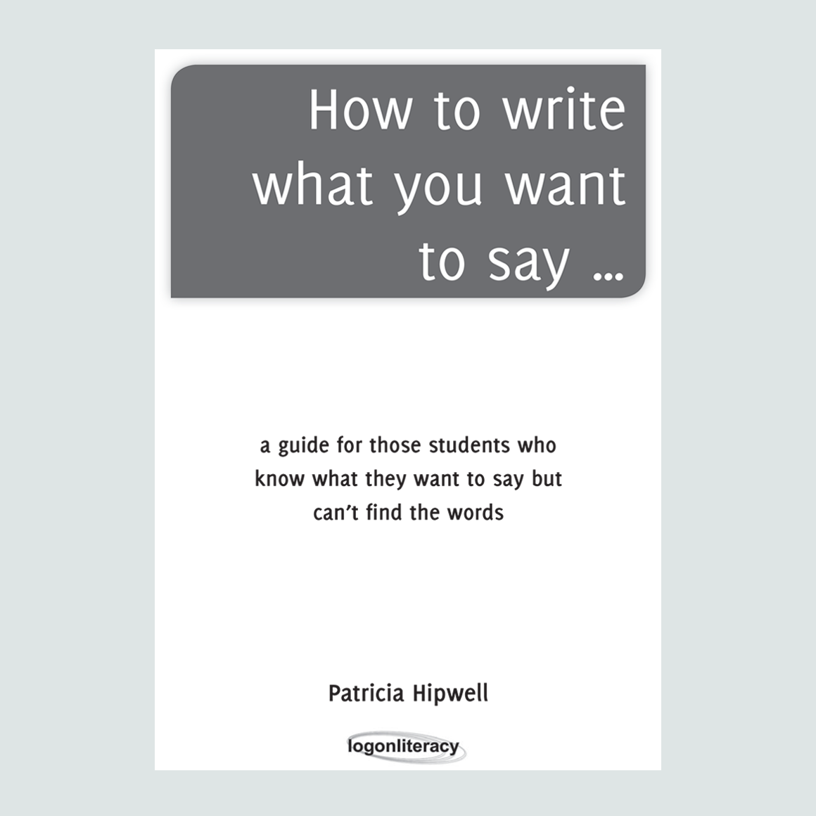 How to write what you want to say... - UK Edition