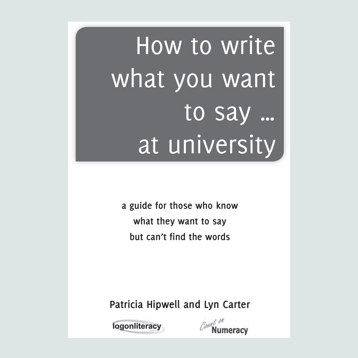 How to write what you want to say... at university