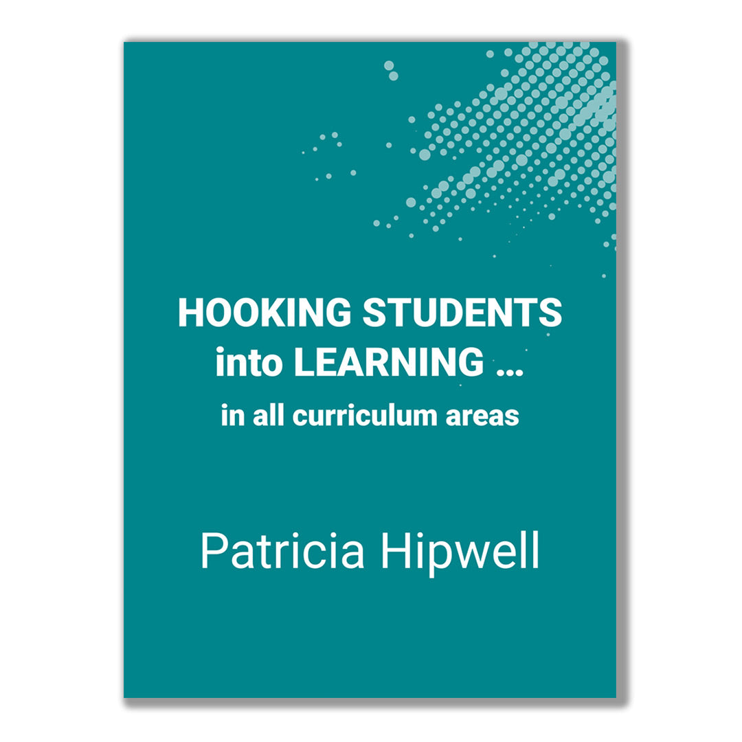 "Cover of the teachers guide ""Hooking Students Into Learning... in all curriculum areas"" by Patricia Hipwell"