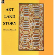"""Art, Land, Story"" by Christine Nicholls"