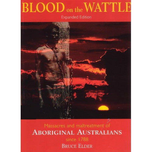 """Blood on the Wattle"" by Bruce Elder"
