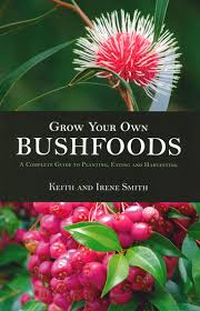 "DM2018 ""Grow Your Own Bushfoods"""