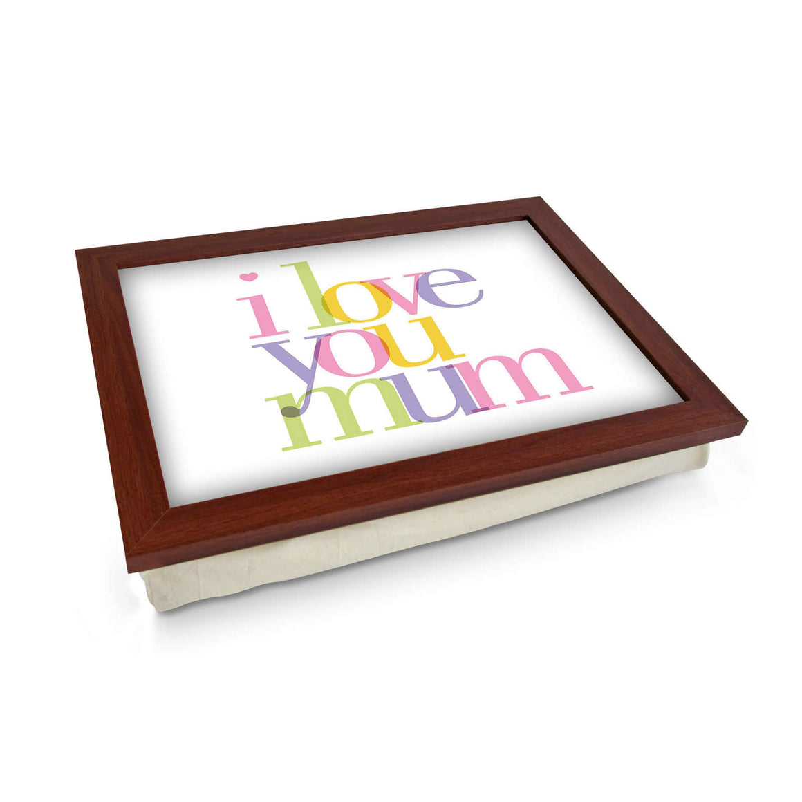 I Love You Mum Lap Tray