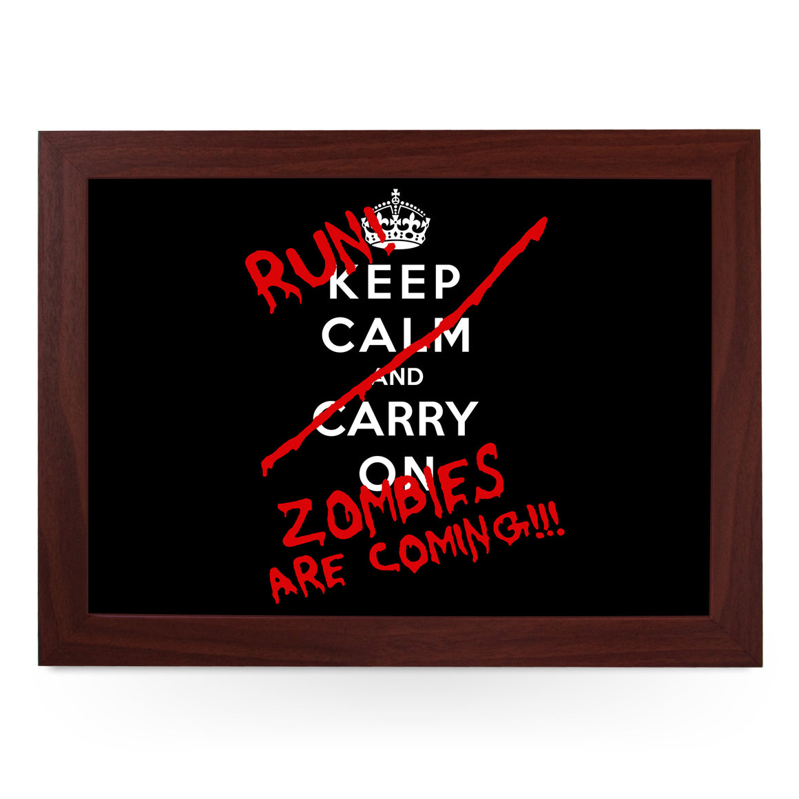 Run Zombies are Coming Lap Tray - L0410