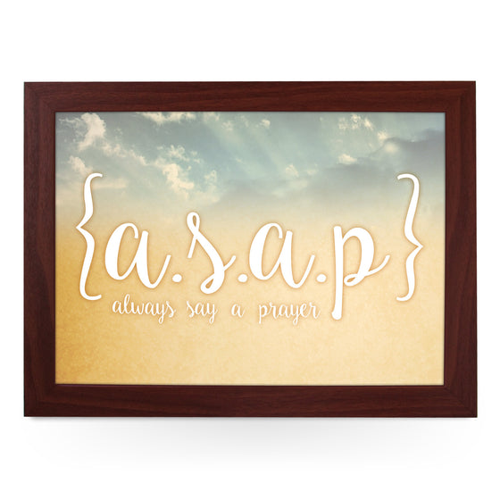 A.S.A.P Always Say A Prayer Personalised Lap Tray - L0435