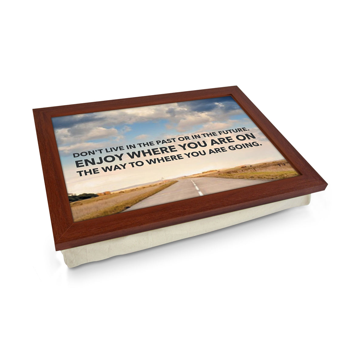 Live In The Now Print Lap Tray - L4002