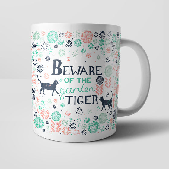Beware Of The Garden Tiger Mug by Vicky Yorke Designs