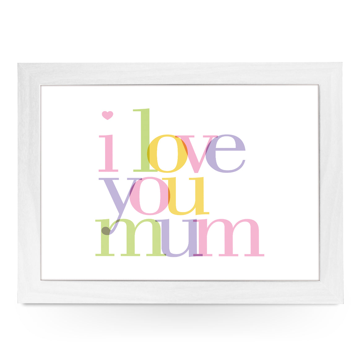 I Love You Mum Lap Tray -L0226
