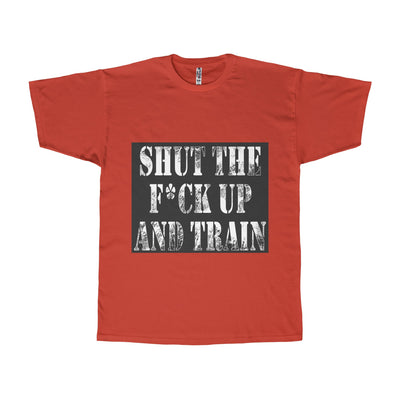 'Shut Up and Train' Adult Tee