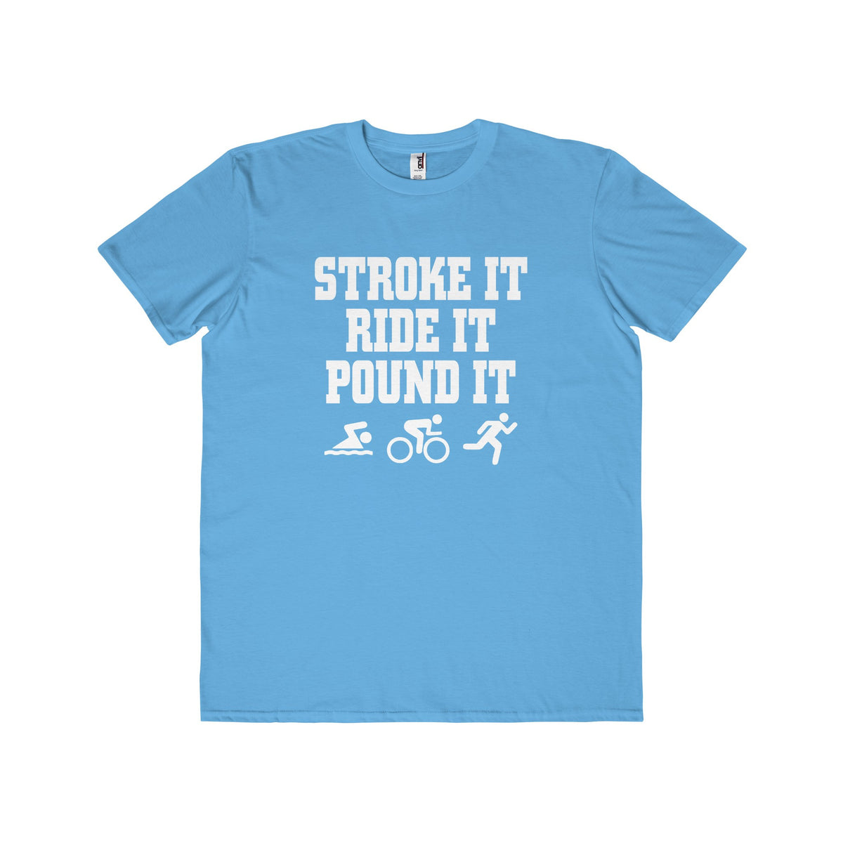 'Stroke Ride Pound' Lightweight Tee