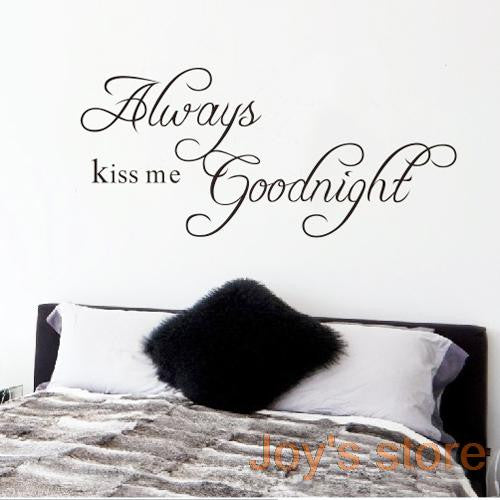Always Kiss Me Goodnight Wall Decal Sticker | Shop Elettra |