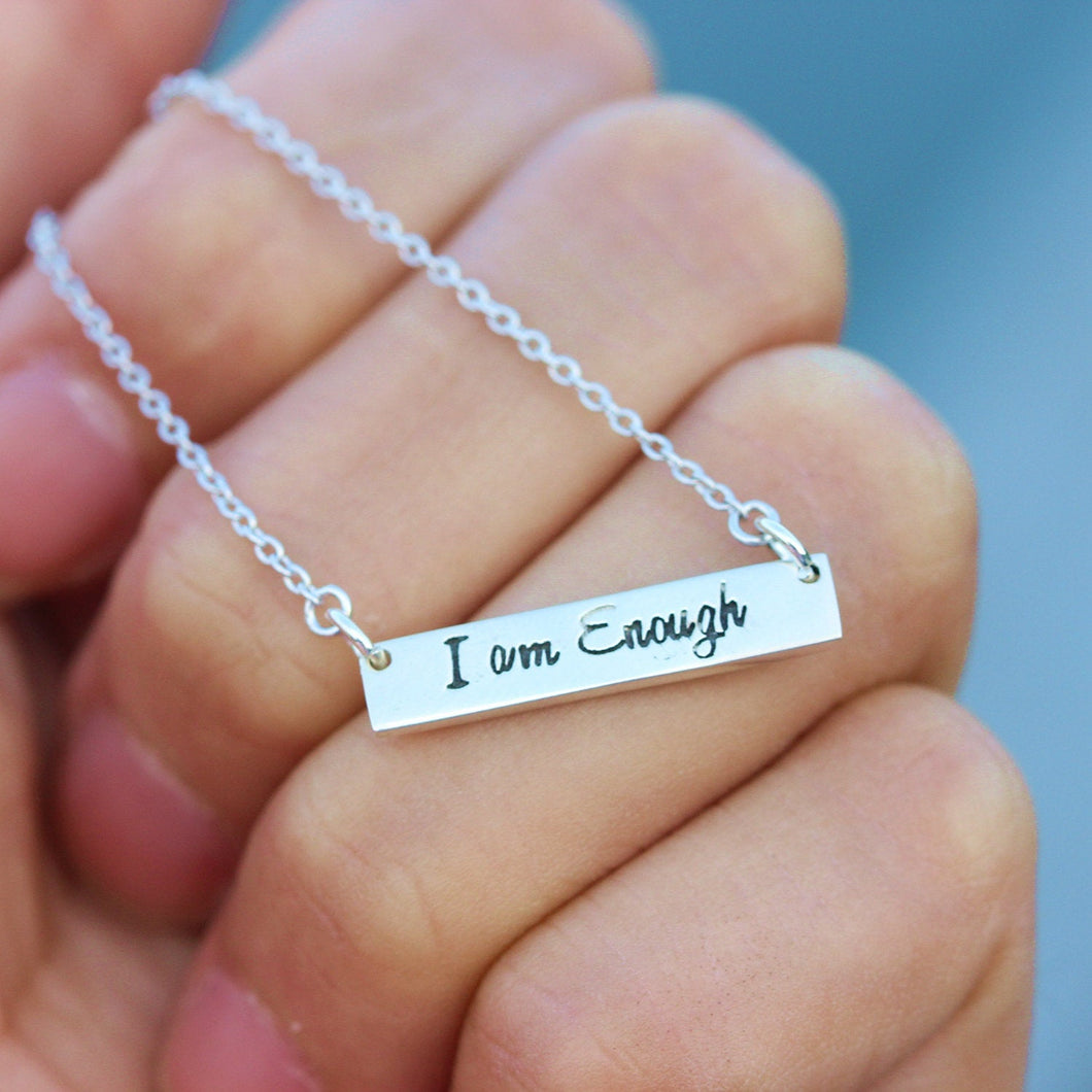 I Am Enough Necklace,I Am Enough Jewelry, Inspirational, Love Yourself, You Are Enough, Affirmation Necklace, Motivational Jewelry