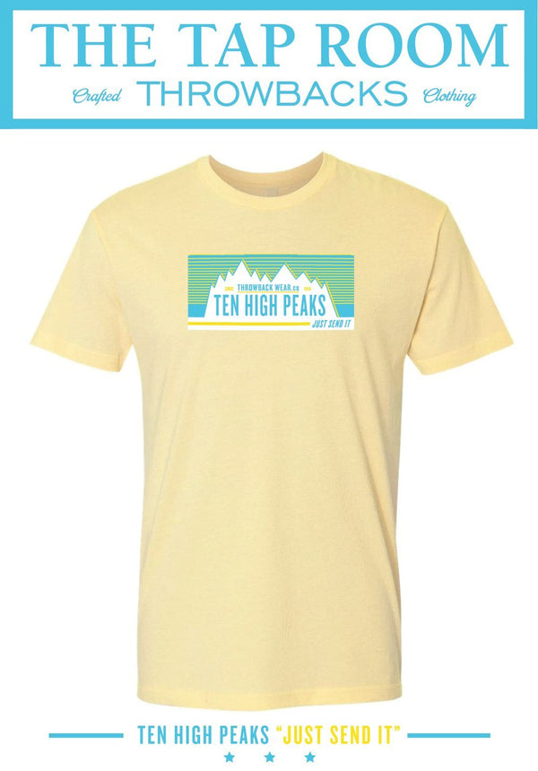 "Ten High Peaks ""JUST SEND IT"" T-Shirt Throwback Wear"