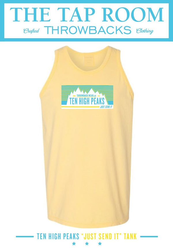 "Ten High Peaks ""JUST SEND IT"" TANK Tank Top Throwback Wear"