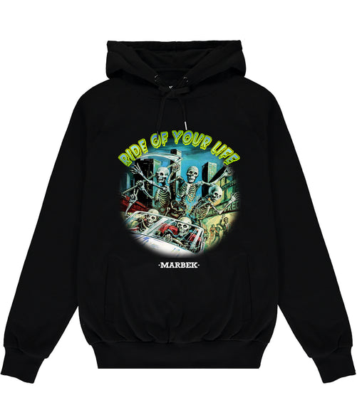 Ride Of Your Life Hoodie