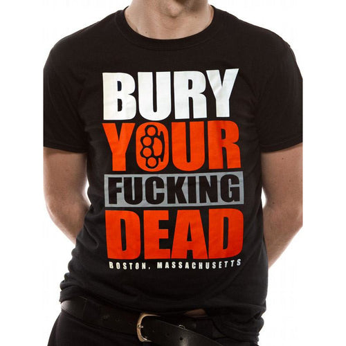Buy Bury Your Dead (Fucking Dead) T-shirt online at Loudshop.com