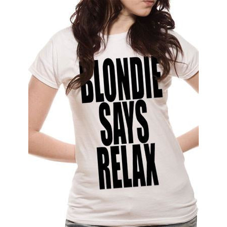 Buy Blondie (Blondie Says Relax) T-shirt online at Loudshop.com