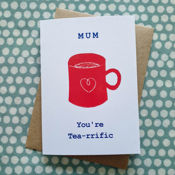 'TEA-rrific Mum' Mother's Day Card